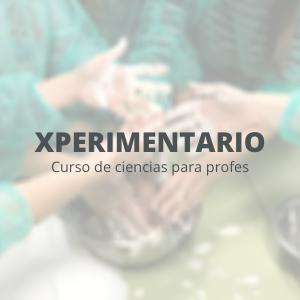 Xperimentario de Ciencia [Para profes de infantil y primaria]