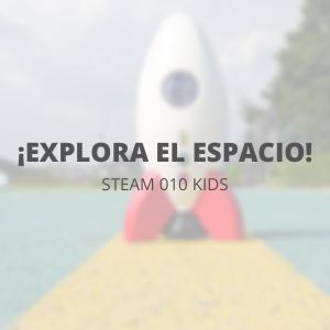 STEAM 010 Kids - Febrero - ¡Explora el espacio!