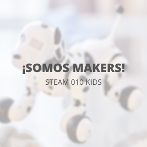 STEAM 010 Kids - Mayo - ¡Somos makers!