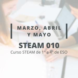 STEAM 010 - Marzo, Abril y Mayo