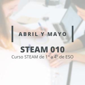 STEAM 010 - Abril y Mayo